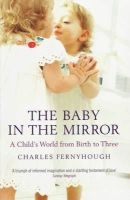 Charles Fernyhough - Baby in the Mirror - 9781847080745 - V9781847080745