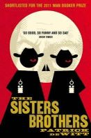 Patrick deWitt - Sisters Brothers - 9781847083197 - V9781847083197
