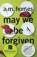 A. M. Homes - May We Be Forgiven - 9781847083234 - 9781847083234