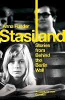 Anna Funder - Stasiland: Stories from Behind the Berlin Wall - 9781847083357 - 9781847083357