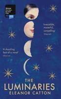 Eleanor Catton - The Luminaries - 9781847084323 - 9781847084323