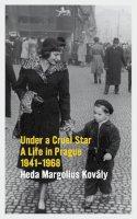 Kovaly, Heda Margolius - Under a Cruel Star - 9781847084767 - V9781847084767