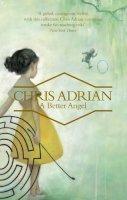 Adrian, Chris - Better Angel - 9781847084989 - V9781847084989