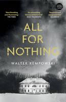 Walter Kempowski - All for Nothing - 9781847087218 - KKD0006883