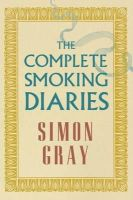 Simon Gray - The Complete Smoking Diaries - 9781847088482 - V9781847088482