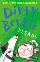 MacDonald, Alan - Fleas! (Dirty Bertie) - 9781847150059 - 9781847150059