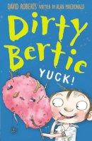 MacDonald, Alan - Yuck! (Dirty Bertie) - 9781847150394 - KSS0007627