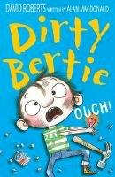Alan MacDonald - Ouch! (Dirty Bertie) - 9781847151674 - V9781847151674