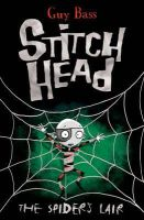 Bass, Guy - Spiders Lair 4 (Stitch Head) - 9781847153777 - V9781847153777