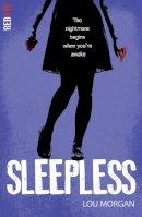 Morgan, Lou - Sleepless (Red Eye) - 9781847154552 - V9781847154552