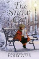 Webb, Holly - The Snow Cat - 9781847156631 - V9781847156631