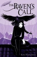 Humphrey, Kris - The Raven's Call (Guardians of the Wild) - 9781847157140 - V9781847157140