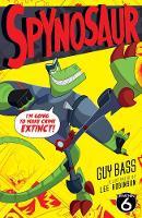 Guy Bass - Spynosaur - 9781847157164 - V9781847157164