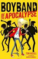 Nicoll, Tom - Boyband of the Apocalypse - 9781847158314 - V9781847158314