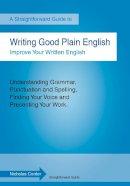 Corder, Nicholas - Writing Good Plain English - 9781847163691 - V9781847163691