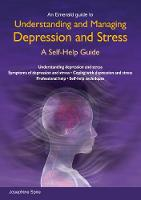 Spire, Josephine - Understanding and Managing Depression and Stress - 9781847166852 - V9781847166852