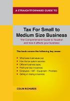 Richards, Colin - Tax for Small to Medium Size Business - 9781847167002 - V9781847167002