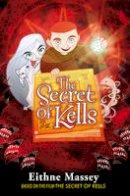 Eithne Massey - The Secret of Kells: The Novel - 9781847171214 - V9781847171214