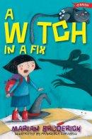 Broderick, Marian - A Witch In A Fix - 9781847171306 - KOC0009161