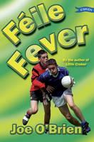 O'Brien, Joe - Féile Fever - 9781847171733 - V9781847171733