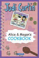 Curtin, Judi Curtin - Alice & Megan's Cookbook. Judi Curtin - 9781847172150 - V9781847172150