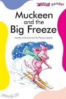 Lyons, Fergus - Muckeen and the Big Freeze (Panda) - 9781847172433 - KOC0028226