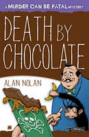 Alan Nolan - Death By Chocolate (Murder Can Be Fatal) - 9781847172549 - V9781847172549