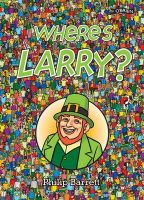 Philip Barrett - Where's Larry? - 9781847172761 - V9781847172761