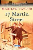 Taylor, Marilyn - 17 Martin Street - 9781847172860 - V9781847172860