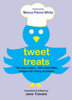 Jane Travers - Tweet Treats - 9781847173027 - 9781847173027