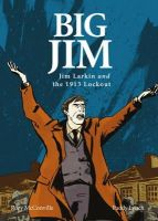 Rory McConville - Big Jim: Jim Larkin & the 1913 Lockout - 9781847173065 - V9781847173065