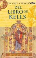 Otto Simms, George - Un Viaje a Traves del Libro de Kells (Exploring) (Spanish Edition) - 9781847173546 - V9781847173546