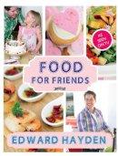 Edward Hayden - Food for Friends - 9781847173645 - V9781847173645