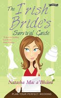 Mac a'Bhaird, Natasha - The Irish Bride's Survival Guide - 9781847176424 - V9781847176424