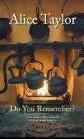 Taylor, Alice - Do You Remember - 9781847176844 - V9781847176844