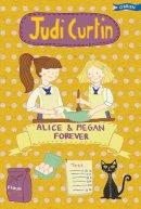 Curtin, Judi - Alice & Megan Forever 2015 (Alice and Megan) - 9781847176905 - V9781847176905
