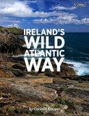 Carsten Krieger - Ireland's Wild Atlantic Way - 9781847176967 - V9781847176967