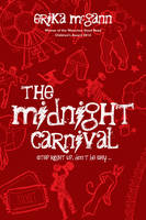 McGann, Erika - The Midnight Carnival: Step Right Up, Don't be Shy - 9781847177407 - V9781847177407