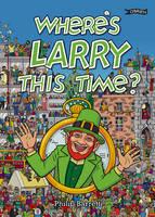 BARRETT, PHILLIP - WHERES LARRY THIS TIME - 9781847177452 - V9781847177452