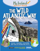 Mac a'Bhaird, Natasha - The Wild Atlantic Way: My Ireland Activity Book - 9781847178343 - V9781847178343