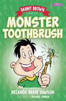 Dawson, Brianog Brady - Danny Brown and the Monster Toothbrush - 9781847178800 - V9781847178800