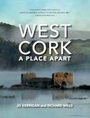Kerrigan, Jo - West Cork: A Place Apart - 9781847178886 - V9781847178886