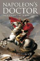 Hubert O'Connor - Napoleon's Doctor: The St Helena Diary of Barry O'Meara - 9781847178916 - V9781847178916