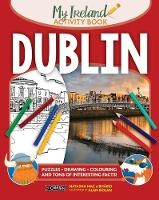 Natasha Mac a'Bhaird - Dublin: My Ireland Activity Book - 9781847178923 - V9781847178923