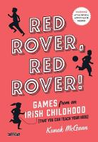 McGann, Kunak - Red Rover, Red Rover: Games We Used to Play - 9781847179463 - 9781847179463