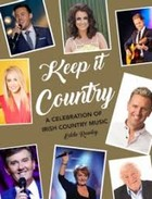 Rowley, Eddie - Keep it Country: A Celebration of Irish Country Music - 9781847179685 - V9781847179685