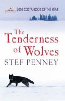 Penney, Stef - The Tenderness Of Wolves - 9781847240675 - KAS0001747