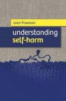 Joan Freeman - Cover Up: Understanding Self-Harm - 9781847302120 - V9781847302120