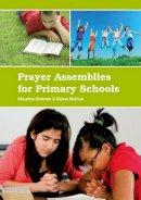 Elaine Mahon, Maurice Harmon - Prayer Assemblies for Primary Schools - 9781847304025 - 9781847304025