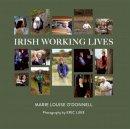Marie Louise O'Donnell, Eric Luke - Irish Working Lives - 9781847308344 - V9781847308344